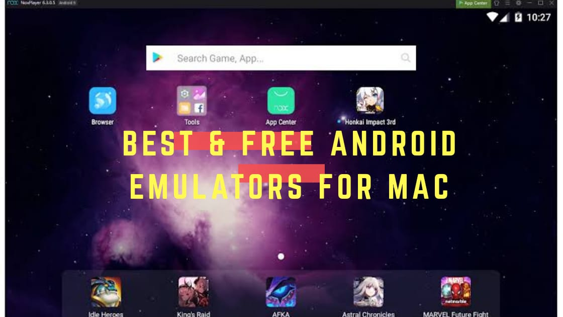free and best android emulators for mac
